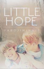 • LİTTLE HOPE • by pabojiminnie