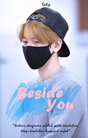 Beside You   [chanbaek - adaptation] by bylatip