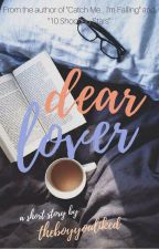 Dear Lover by TheBoyYouLiked
