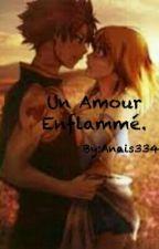 Un Amour Enflammé. by -AnaFree