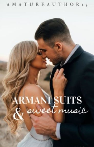 Armani suits and sweet Music.Short story.