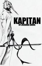 KAPITAN. by ZuzannaSasekGhoul