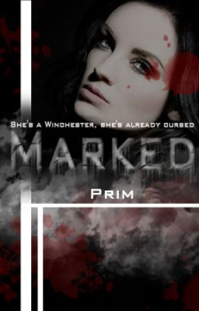 Marked (Supernatural) [Rogue Trilogy] {2} by arrow_to_the_heart