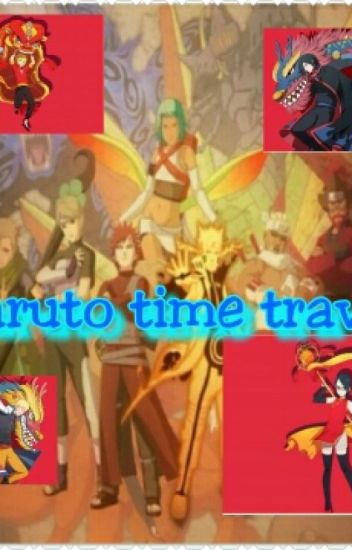 Naruto Time Travel**under Serious editing**