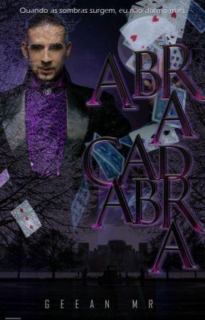 ABRA CADABRA by GeeanRoman