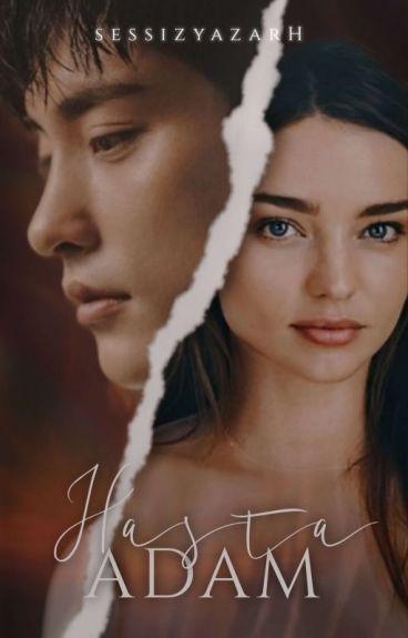 HASTA ADAM ❦ ASKIDA