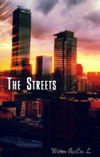 The Streets by cheater24680