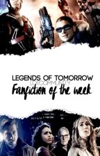 Legends of Tomorrow » Fanfiction Of The Week by LoTCommunity