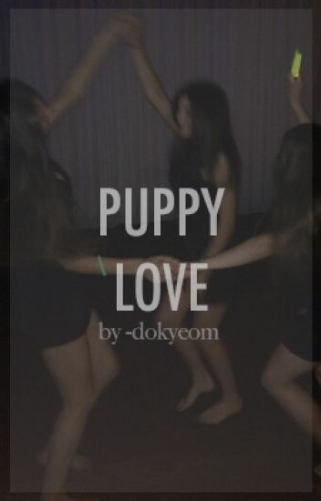 puppy love → chanyeol