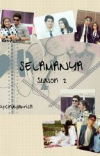 Selamanya - Season 2 by Cindyakristi