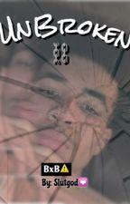 Unbroken (BoyXBoy) by slutgod