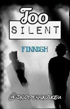 Too Silent || Larry Stylinson  ✔ by jnopessnakeu