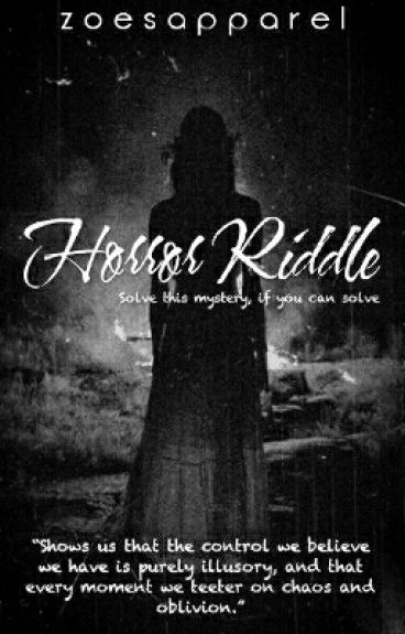 Horror Riddle