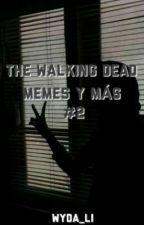 The Walking Dead Memes Y Mas #2 by ElianaGrimes