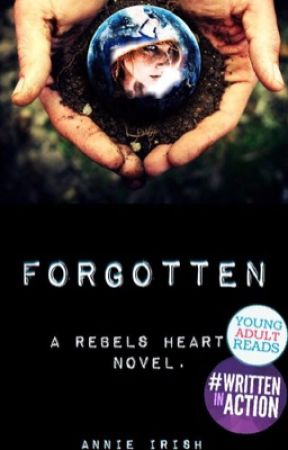Forgotten, A Rebel's Heart Novel by AnnieIrish