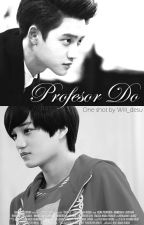 Profesor Do. (KaiSoo One Shot). by Will_desu