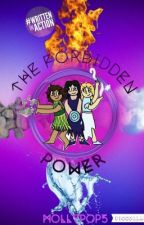The Forbidden Power by MollyPop5