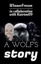 A Wolf's Story by WinnerFrozen