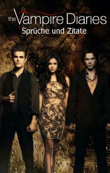 The Vampire Diaries Sprüche und Zitate   Alina🌹   Wattpad