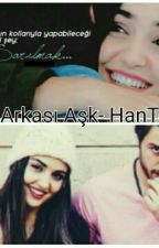 Set Arkası Aşk - HanTol by ecemalsel