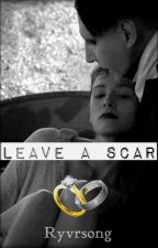 Leave A Scar||Marilyn Manson Love Story by KyrstenT