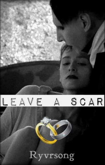 Leave A Scar||Marilyn Manson Love Story
