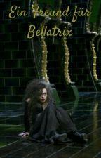 Ein Freund für Bellatrix by Mitternachtsnemo
