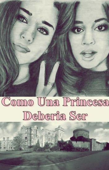 Como Una Princesa Debería Ser