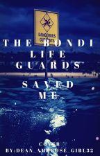 The Bondi Lifeguards Saved Me!!! by Dean_Ambrose_Girl32