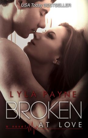 Broken at Love (Whitman University, #1) by lylapayne