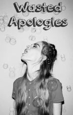 Wasted Apologies (Slow Updates) by Blankdeuces