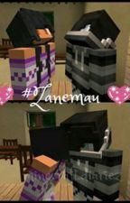 Zanemau FanFic Enjoy by My_Little_Roselings
