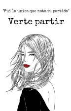 Verte partir  by CandelaBassani