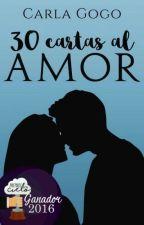 30 Cartas al Amor (#EscríbeloYa) by CarliGGSheeran
