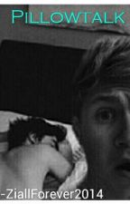 PILLOWTALK || One Shot || Ziall Horalik by ZiallForever2014