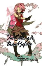 I'm Stronger Than Before! (ALG Prequel) by GothicEmo_Sakura09