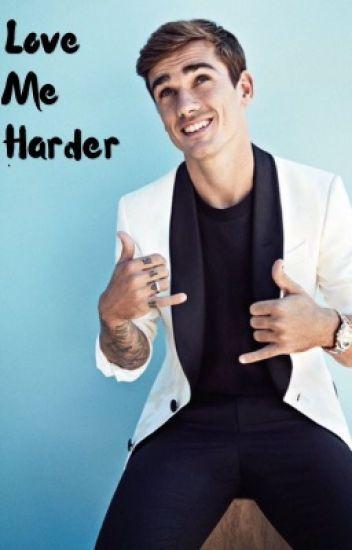 Love me harder » A. Griezmann