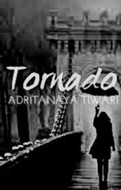 TORNADO ✔ by adritanaya