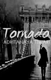 TORNADO |✔ by adritanaya