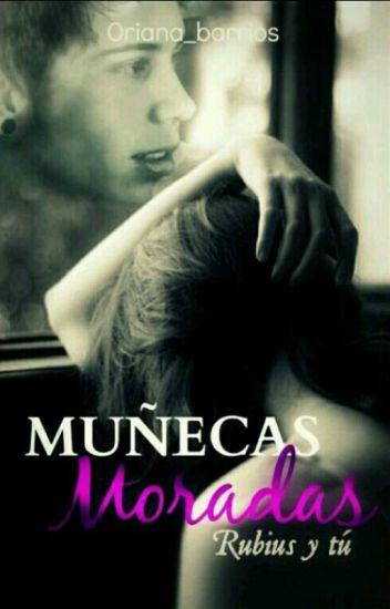 Muñecas Moradas #1 || Rubius & Tu