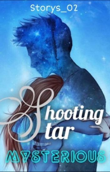 Shooting Star - Mysterious
