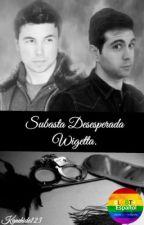Subasta Desesperada (adaptación Wigetta +18) (editando) by kanehide123
