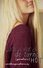 La nerd de turno.[Gemeliers Hot] by novelasgemeliersss