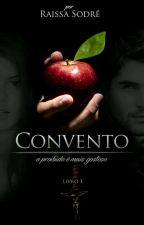 Convento (Livro 1) by rdls1998