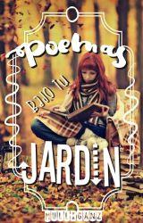 Poemas vajo tu jardín #CarrotAwards2017 by MulliganZ