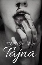 Tajna by TakeThisMadness