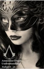 Assassins creed - Understanding by KingOfTheFall1