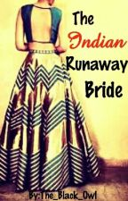The Indian Runaway Bride#Missiondesi by The_Black_Owl
