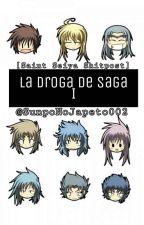 La Droga De Saga #1 by SunpoNoJapeto002