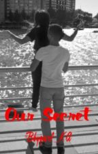 Our Secret (Kevin Alston Fanfic) by Bbygurl_KA